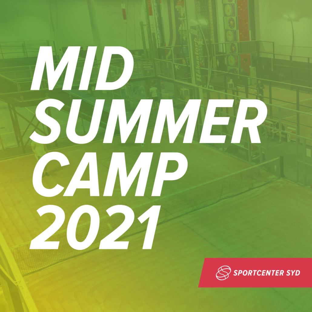 Midsummer Camp 2021 (födda 2008 och äldre)